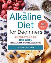 The Alkaline Diet for Beginners