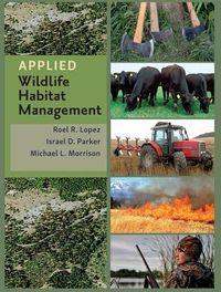 Applied Wildlife Habitat Management