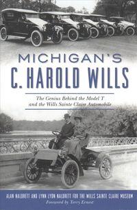 Michigan's C. Harold Wills