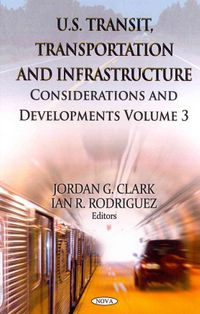 U.S. Transit, Transportation and Infrastructure