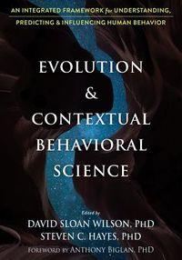 Evolution & Contextual Behavioral Science