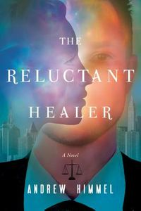 The Reluctant Healer