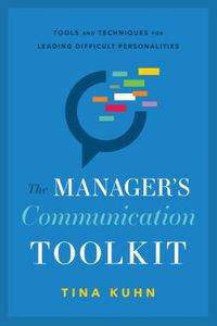 The Manager's Communication Toolkit