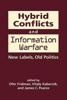 Hybrid Conflicts and Information Warfare