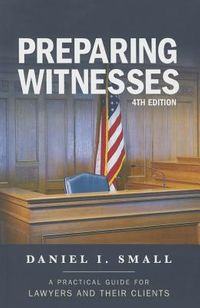 Preparing Witnesses