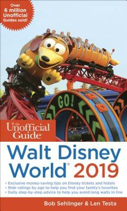 The Unofficial Guide to Walt Disney World 2019