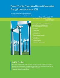 Plunkett's Solar Power, Wind Power & Renewable Energy Industry Almanac 2019