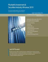 Plunkett's Investment & Securities Industry Almanac 2019