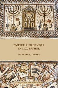 Empire and Gender in LXX Esther