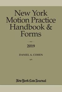 New York Motion Practice Handbook and Forms 2019