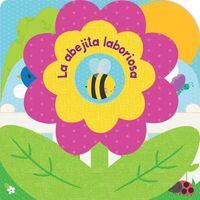La abejita laboriosa / The Laborious Little Bee