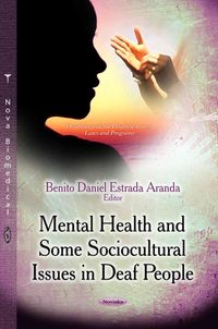 Mental Health and Some Sociocultural Issues in Deaf People