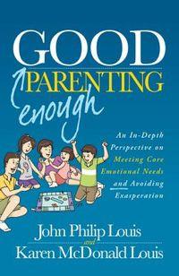 Good Enough Parenting