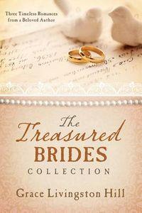 The Treasured Brides Collection