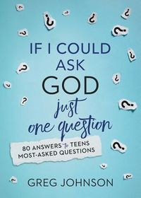 If I Could Ask God Just One Question