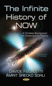 The Infinite History of Now