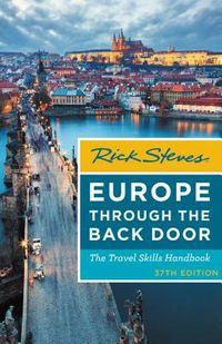 Rick Steves Europe Through the Back Door 2018