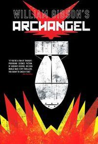 William Gibson's Archangel