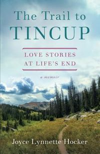 The Trail to Tincup