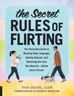 The Secret Rules of Flirting