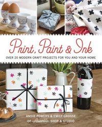 Print, Paint & Ink