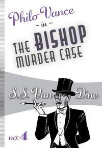 The Bishop Murder Case