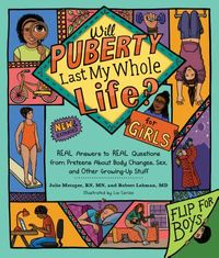 Will Puberty Last My Whole Life? for Girls / Will Puberty Last My Whole Life? for Boys