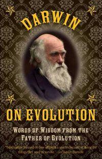Darwin on Evolution