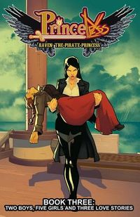 Princeless Raven the Pirate Princess 3