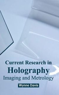 Current Research in Holography