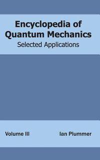 Encyclopedia of Quantum Mechanics