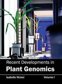 Recent Developments in Plant Genomics
