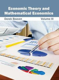 Economic Theory and Mathematical Economics