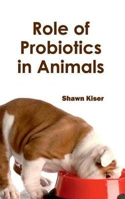 Role of Probiotics in Animals