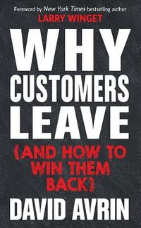 Why Customers Leave and How to Win Them Back