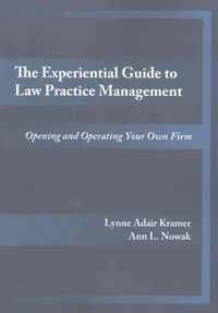 The Experiential Guide to Law Practice Management