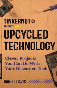Upcycled Technology