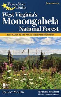 Five-Star Trails West Virginia's Monongahela National Forest