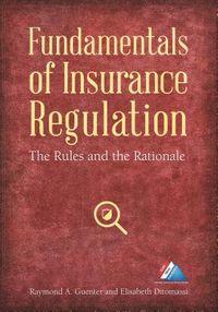 Fundamentals of Insurance Regulation