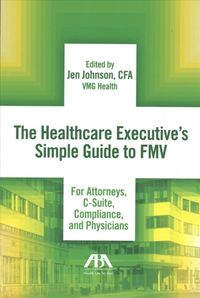 The Healthcare Executive's Simple Guide to FMV
