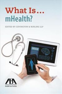 What Is... mHealth?