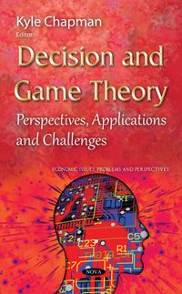 Decision and Game Theory