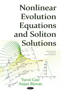 Nonlinear Evolution Equations and Soliton Solutions
