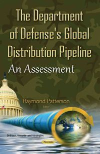 The Department of Defense's Global Distribution Pipeline