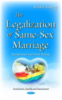 The Legalization of Same-Sex Marriage