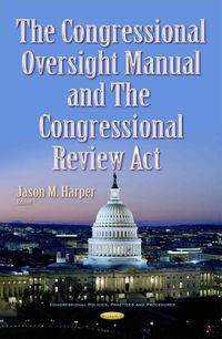 The Congressional Oversight Manual and the Congressional Review Act
