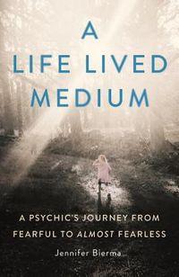 A Life Lived Medium
