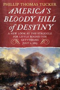 America's Bloody Hill of Destiny