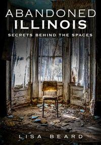 Abandoned Illinois