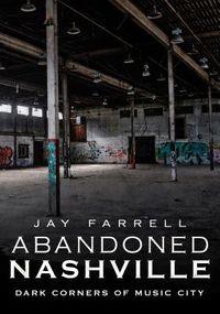 Abandoned Nashville